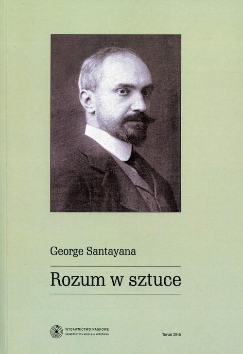 Rozum w sztuce Santayana George