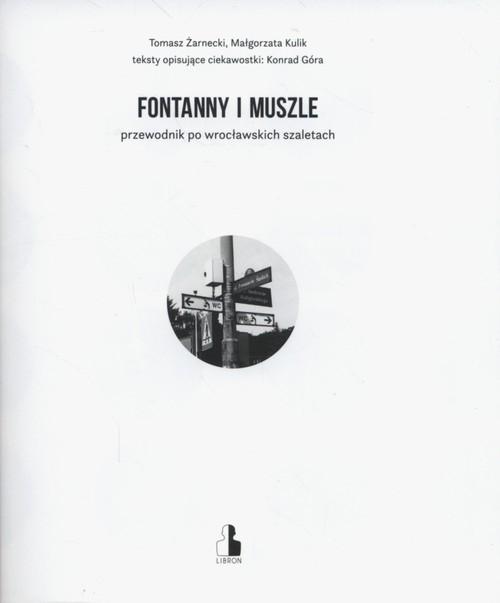 Fontanny i muszle Żarnecki Tomasz, Kulik Małgorzata, Góra Konrad