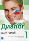 Nowyj Dialog. Język rosyjski. Zeszyt ćwiczeń. Część 1. Szkoły ponadgimnazjalne