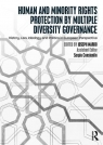 Human and Minority Rights Protection by Multiple Diversity Governance Marko Joseph, Constantin Sergiu