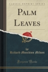 Palm Leaves (Classic Reprint)