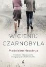 W cieniu Czarnobyla Hessérus Madeleine
