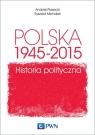 Polska 1945-2015 Historia polityczna