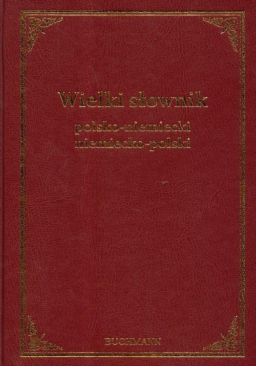 Wielki słownik polsko-niemiecki niemiecko-polski Walewski Stanisław