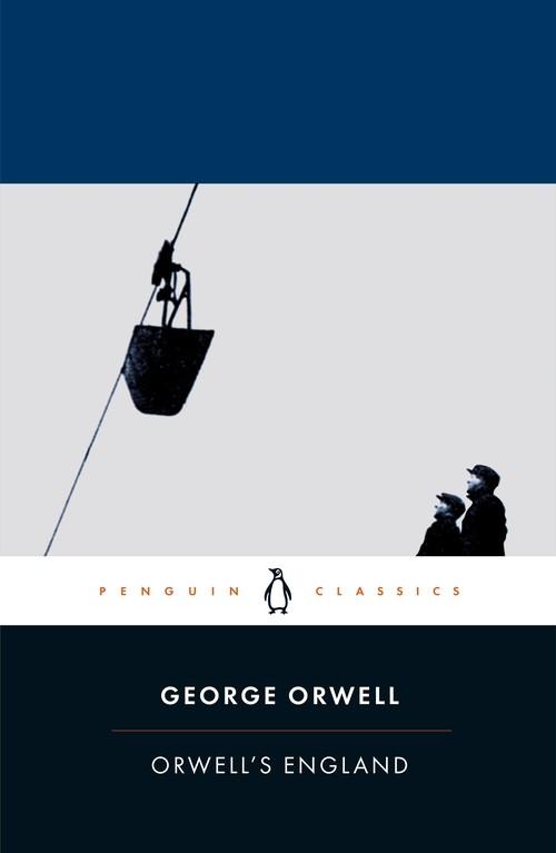 Orwell's England Orwell George