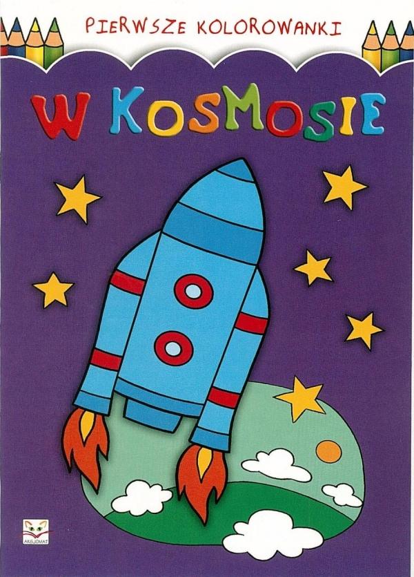Pierwsze Kolorowanki - W Kosmosie
