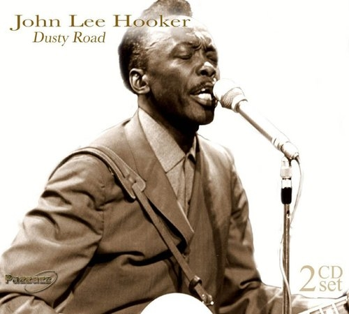 Dusty road John Lee Hooker