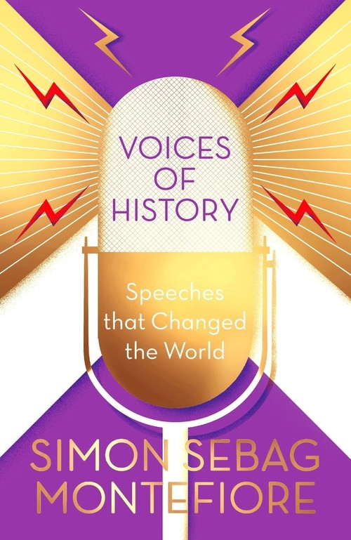 Voices of History Montefiore Simon Sebag