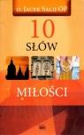 10 Słów miłości Salij Jacek
