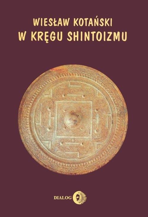 W kręgu shintoizmu Kotański Wiesław