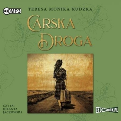Carska droga (Audiobook) Teresa Monika Rudzka
