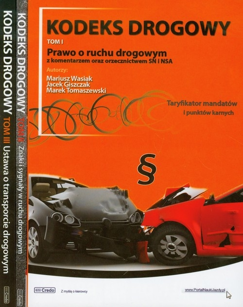 Kodeks drogowy Tom 1-3 Wasiak Mariusz, Giszczak Jacek, Tomaszewski Marek