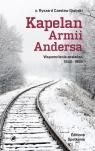 Kapelan Armii Andersa. Wspomnienia zesłańca 1940-1955