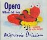 Mistrzowie dzieciom - Opera