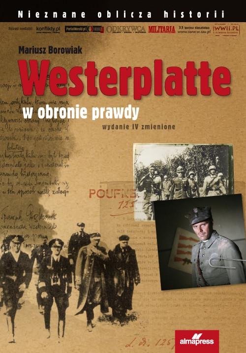 Westerplatte W obronie prawdy Borowiak Mariusz