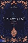 Shadowscent. Kwiat mroku