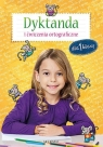 Dyktanda i ćwiczenia ortograficzne dla 1 klasy