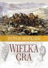Wielka Gra Sekretna wojna o Azję Środkową Hopkirk Peter