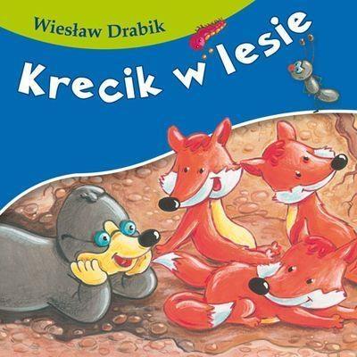 Krecik w lesie Drabik Wiesław