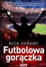 Futbolowa gorączka Hornby Nick
