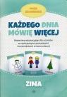 Każdego dnia mówię więcej Zima Materiały edukacyjne dla uczniów ze Kłodnicka Olga