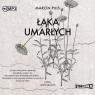 Łąka umarłych. Audiobook Marcin Pilis