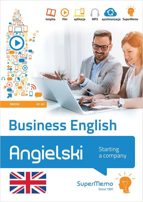 Business English - Starting a company poziom średni B1-B2 Warżała-Wojtasiak Magdalena, Wojtasiak Wojciech