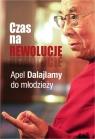 Czas na rewolucję! Apel Dalajlamy do młodzieży Dalajlama i Sofia Stril-Rever