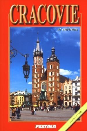 Kraków i okolice. Wersja francuska Rafał Jabłoński