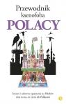 Przewodnik ksenofoba Polacy
