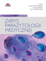 Zarys parazytologii medycznej Ferenc T. , Kurnatowski P., Błaszkowska J.