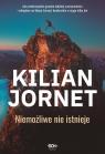 Kilian Jornet. Niemożliwe nie istnieje Jornet Kilian