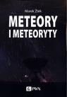 Meteory i Meteoryty Żbik Marek