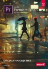 Adobe Premiere Pro CC Oficjalny podręcznik Jago Maxim