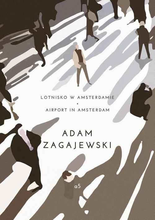 Lotnisko w Amsterdamie / Airport in Amsterdam Zagajewski Adam
