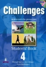 Challenges 4 Students' Book with CD Gimnazjum Harris Michael, Mower David, Sikorzyńska Anna