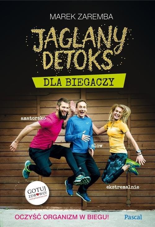 Jaglany detoks dla biegaczy Zaremba Marek