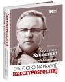 Dialogi o naprawie Rzeczypospolitej wstęp Andrzej Nowak Szczerski Krzysztof, Sosnowski Leszek