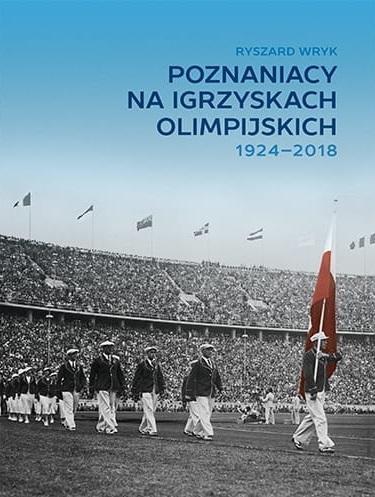 Poznaniacy na igrzyskach olimpijskich 1924-2018 Ryszard Wryk