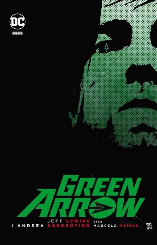 Green Arrow Jeff Lemire & Andrea Sorrentino