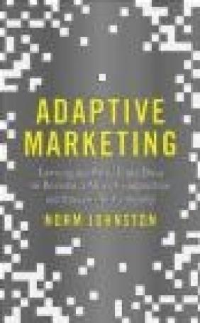 Adaptive Marketing Norman Johnston