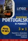 Portugalski w podróży Rozmówki 3 w 1 + CD