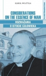 Considerations on the Essence of Man