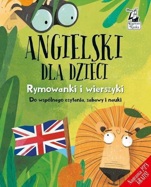 Kapitan Nauka. Angielski dla dzieci - Rymowanki i wierszyki (książka + nagrania do pobrania)