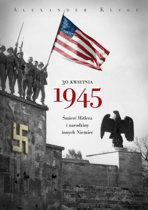 30 kwietnia 1945 Kluge Alexander