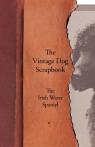 The Vintage Dog Scrapbook - The Irish Water Spaniel