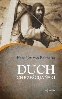 Duch chrześcijański Balthasar Hans Urs