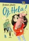 Oj, Hela!