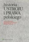Historia ustroju i prawa polskiego praca zbiorowa