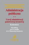 Administracja publiczna Tom 2 Ustrój administracji państwowej terenowej Komentarz